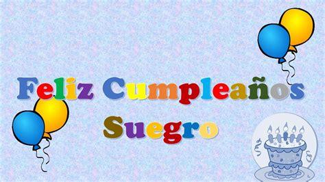 imagenes de cumpleaños suegro tarjeta postal virtual animada de feliz cumplea 241 os