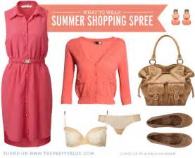 what to wear summer shopping spree the pretty blog