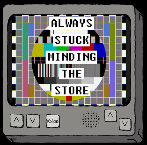 Stuck Shop by Always Stuck Minding The Store By V21