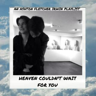 heaven couldn t wait for you coping with the loss of a parent books 12 free tfios soundtrack playlists 8tracks radio