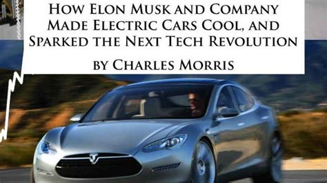 Tesla Story New Book Tells The Story Of Tesla Motors And How Elon Musk