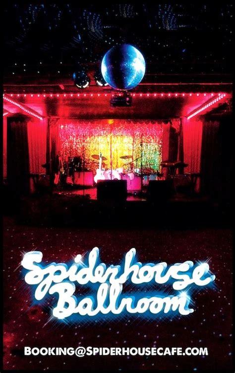 ballroom house music spider house ballroom livemusicinthe78705