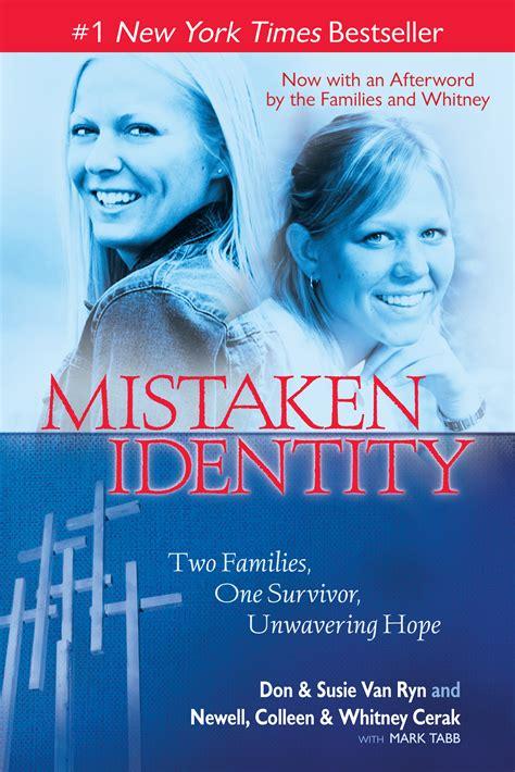 A Of Mistaken Identity by Mistaken Identity Book By Don Susie Ryn Newell
