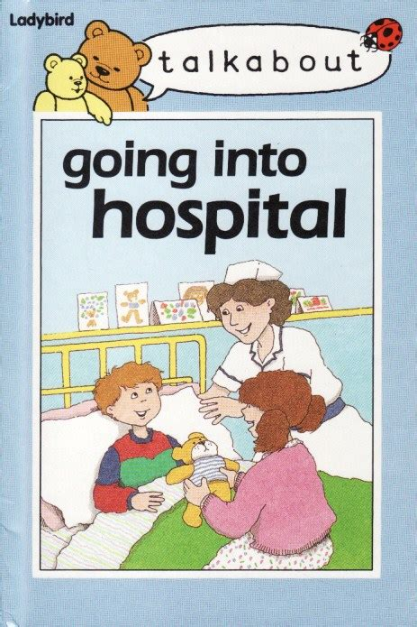 the hospital books talkabout going into hospital ladybird book talkabout