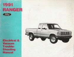 auto repair manual online 1991 ford ranger head up display 1991 ford ranger electrical and vacuum troubleshooting manual