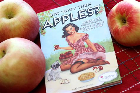 Thebalm How Bout Them Apple how bout them apples fresh this season from thebalm a new six cheek and lip