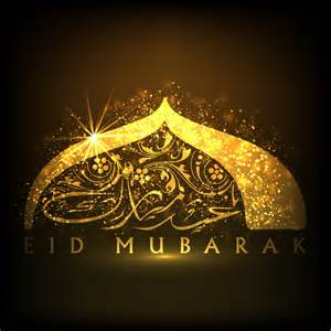 eid mubarak and ramadan reflections