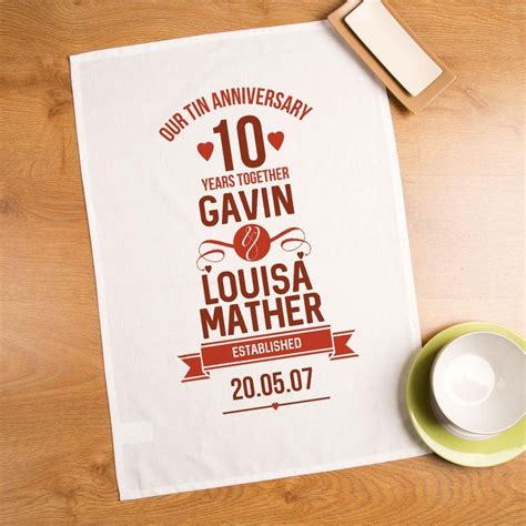 Wedding Anniversary Years Tea Towel by 10 Year Personalised Tea Towel For Couples Forever Bespoke