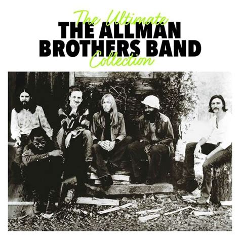 the best of the allman brothers band the allman brothers band the ultimate collection 2 cds