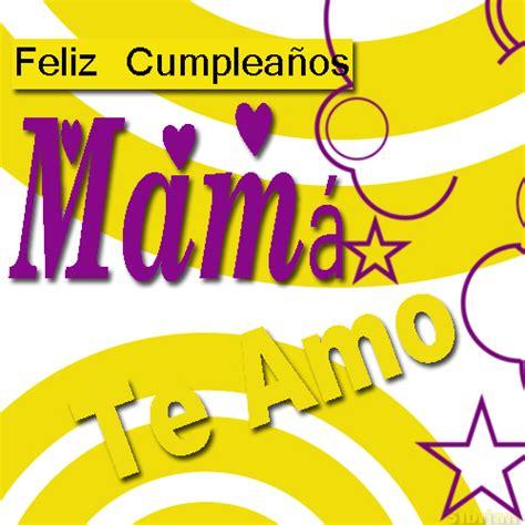 imagenes de feliz cumpleaños para mama im 225 genes con mensajes de cumplea 241 os para mam 225 ツ imagenes