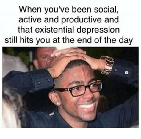 Memes About Depression - 25 best memes about existentially depressed