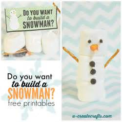Free printable quot do you want to build a snowman quot craft kits