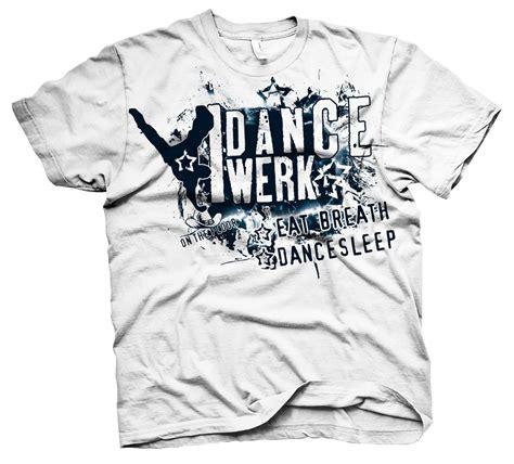 t shirt design dance dance competition t shirts designed t shirt design
