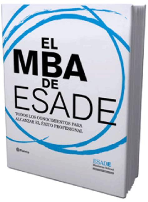 Mba Esade Precio by Mba De Esade
