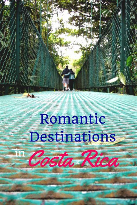 top romantic destinations in costa rica for a romantic