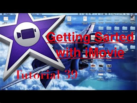 tutorial imovie 10 0 5 getting started with imovie 10 0 3 tutorial 39 youtube