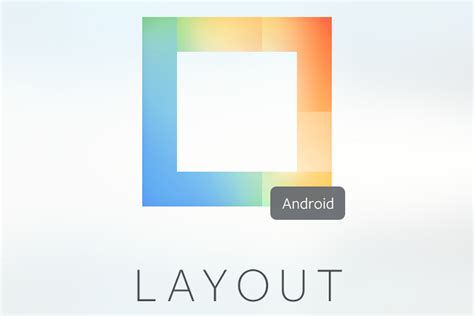 layout app by instagram instagram introduces layout app on android for making