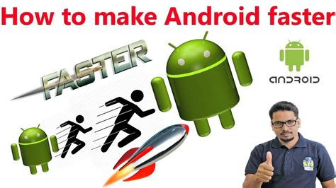 make android faster how to make android faster