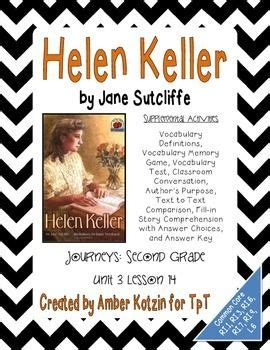 helen keller biography for third grade helen keller supplemental activities 2nd grade journeys