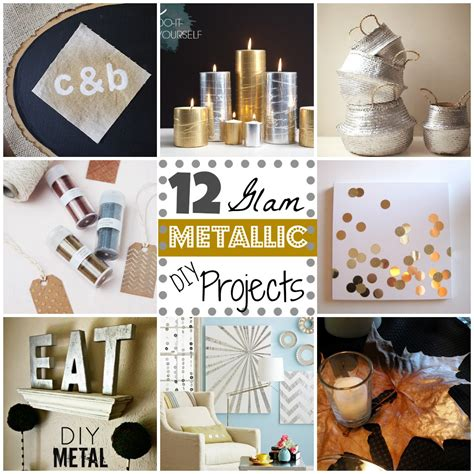 dyi projects 12 metallic glam diy projects