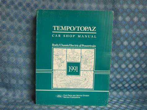 old car repair manuals 1991 ford tempo interior lighting 1991 ford tempo mercury topaz original service shop manual