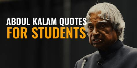 apj abdul kalam biography for students 5 famous motivational quotes from abdul kalam on students