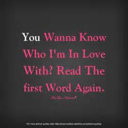 Cute love quotes you wanna know who i am in love jpg