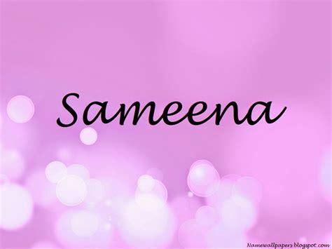 sameena name wallpapers sameena name wallpaper urdu name meaning name images logo signature