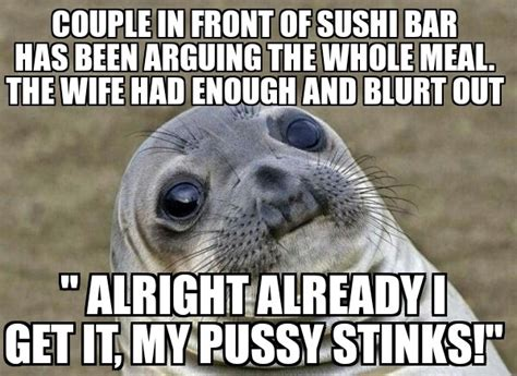Assless Chaps Meme - i was behind the sushi bar meme guy