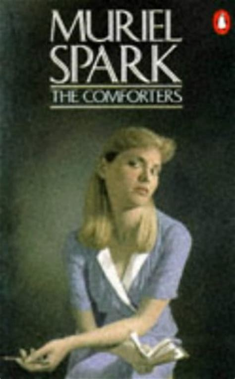 a comb the sayings of muriel spark books the comforters by muriel spark reviews discussion
