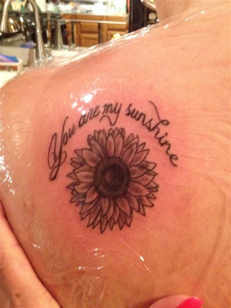 sunflower tattoo quot you are my sunshine quot tattoos pinterest