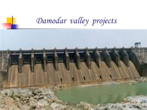 Multipurpose River Valley Project Essay by Multipurpose River Valley Project Ppt