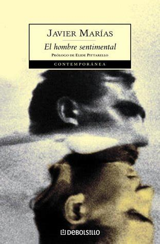el hombre sentimental 8422622947 el hombre sentimental by javier mar 237 as reviews discussion bookclubs lists