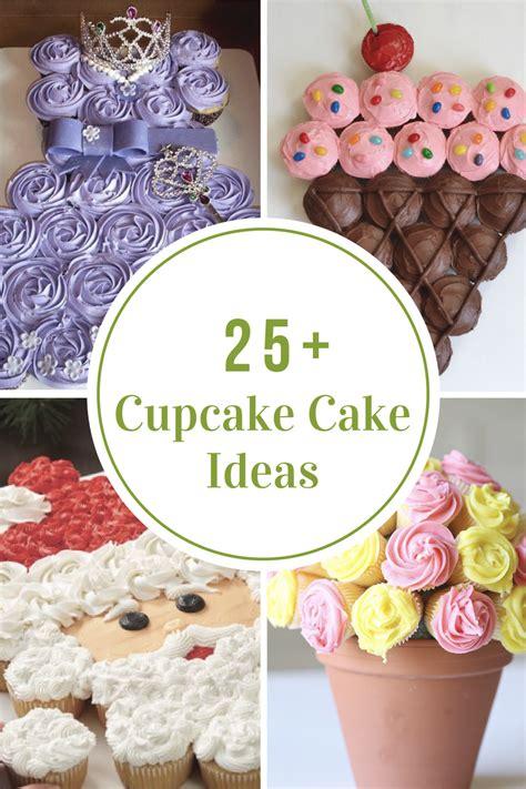 cupcake cake ideas  idea room