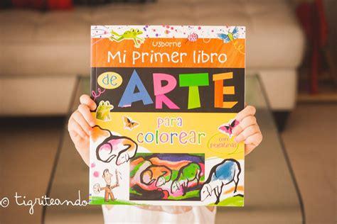 libro arte en accin libros de arte para ninos dos arte pictorico tigriteando