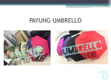 Payung Terbalik Surabaya 0812 9162 6109 umbrello cetak logo payung terbalik remax