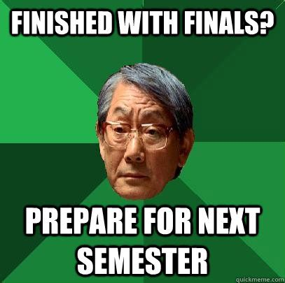 Finished Meme - finished finals memes image memes at relatably com