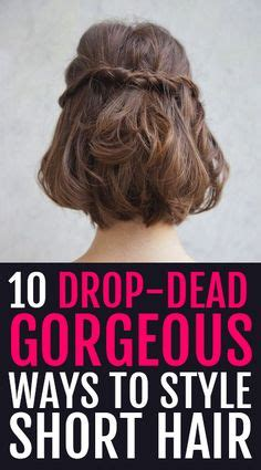 easy ways to style a bob 11 ways to style short hair in 10 minutes or less style