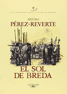 libro todo alatriste spanish edition 1000 images about libros en espa 241 ol on spanish historia and joel osteen