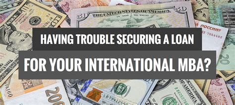 Education Loan For Mba Abroad by The Challenges Of Securing A Loan To Finance Your Mba Abroad