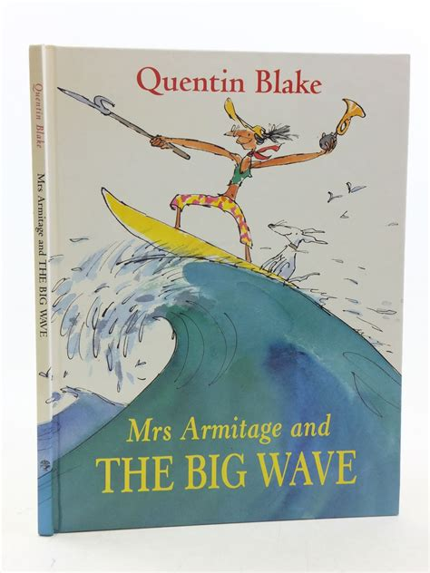 mrs armitage and the rare books collectible books 2nd hand books written by quentin blake rose s books