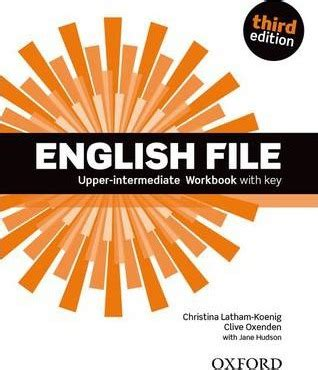 english file 3rd edition 0194598934 english file third edition upper intermediate workbook with key clive oxenden 9780194558501