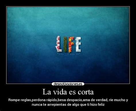 la vida es corta 8416195048 la vida es corta desmotivaciones