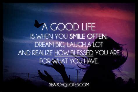 good life    smile  dream big blessing quote quotespicturescom