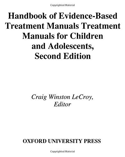 assessment and treatment second edition empirical and evidence based practices books handbook of evidence based treatment manuals for children