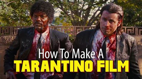 youtube film completi quentin tarantino how to make a tarantino film in 7 minutes or less youtube
