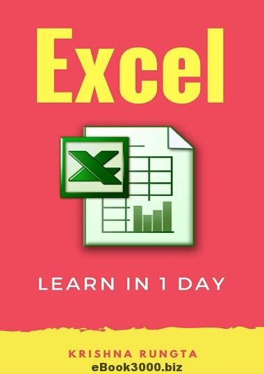 excel a comprehensive beginners guide to learn and execute excel programming volume 1 books learn excel in 1 day definitive guide to learn excel for
