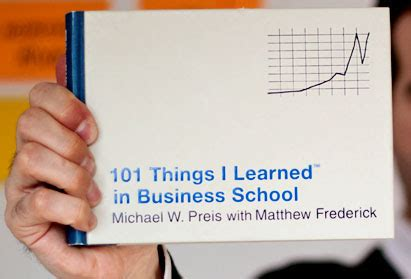 Mba In Advertising And Relations by 101 Things I Learned In Business School