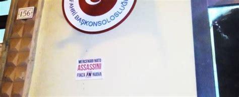 consolati onorari in italia blitz forza nuova contro ambasciata e consolati turchia vox