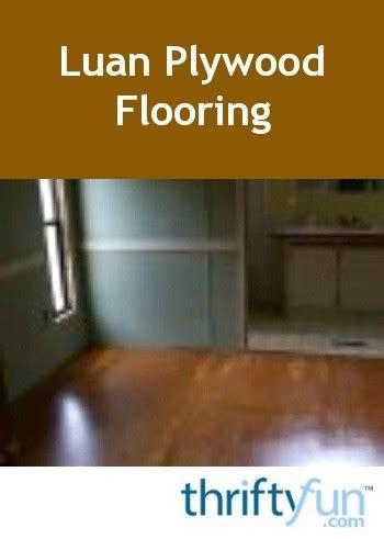 luan plywood flooring thriftyfun